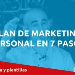 Cómo Crear un Plan de Marketing Personal en 7 Pasos